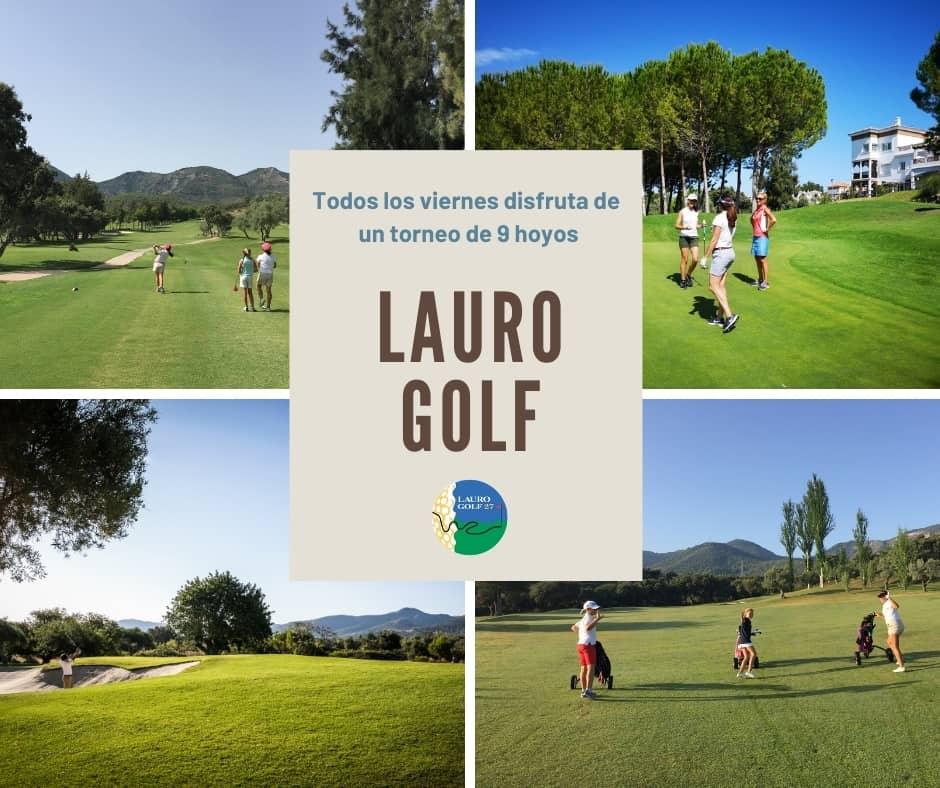 Circuito 9 Hoyos Lauro Golf 2020 - Juegue al golf los viernes por la tarde cerca de Málaga